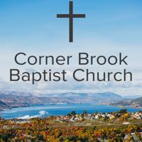 Sermons & Messages - Corner Brook Baptist Church podcast