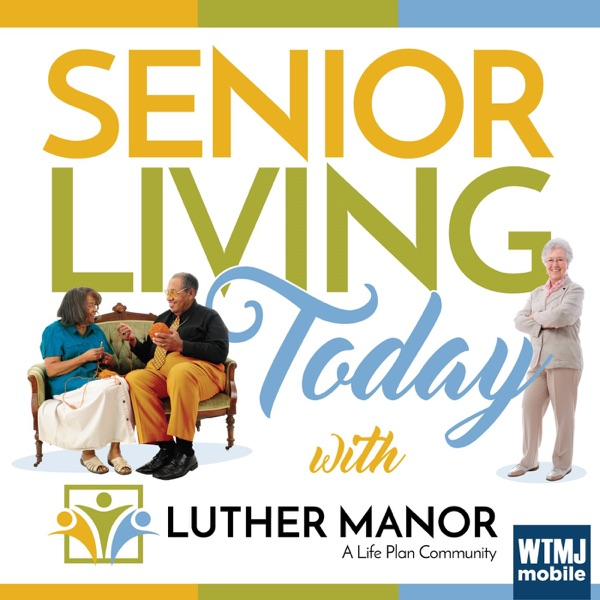 Senior Living Today with Luther Manor – Podcast – Podtail