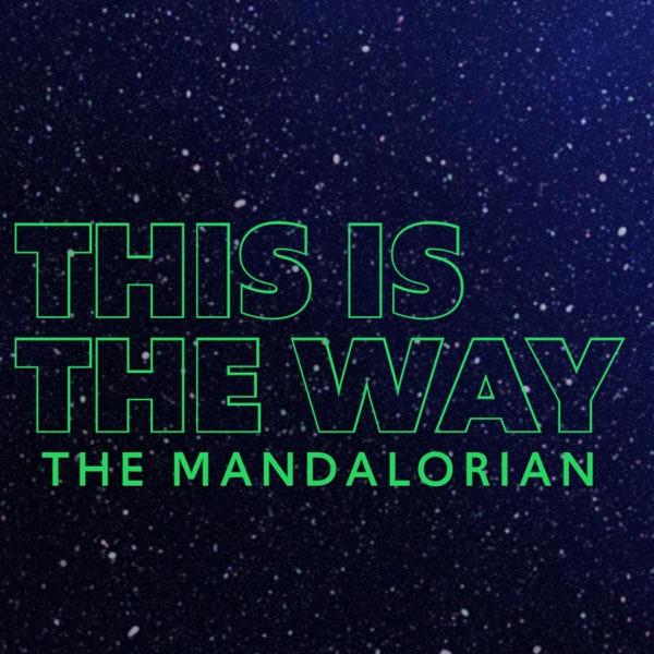 This is the Way Podcast