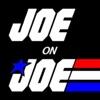 Joe on Joe - A G.I. Joe Podcast artwork