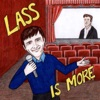 Lass is More with Josh Lasser artwork