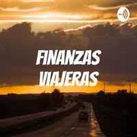 Finanzas Viajeras podcast