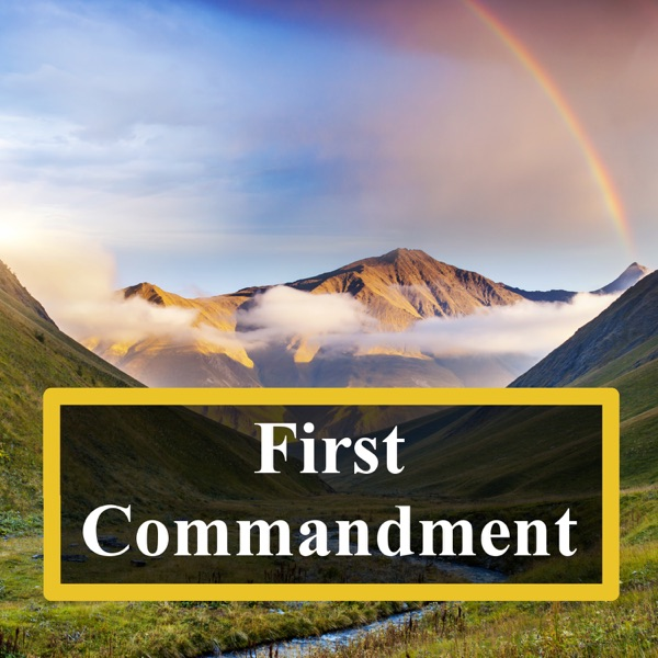 IBL01 - The First Commandment