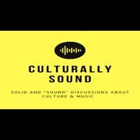 Culturally Sound podcast