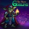 Too Many Goblins artwork