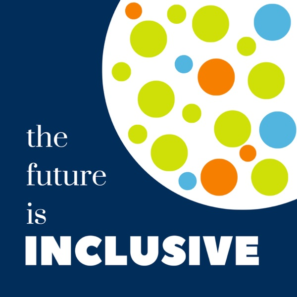 The Future Is Inclusive