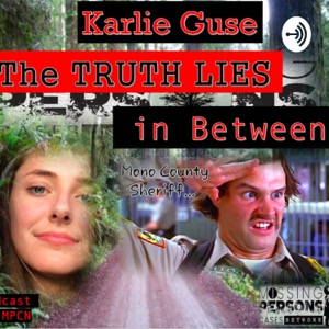 The Truth Lies in Between The Karlie Guse Case