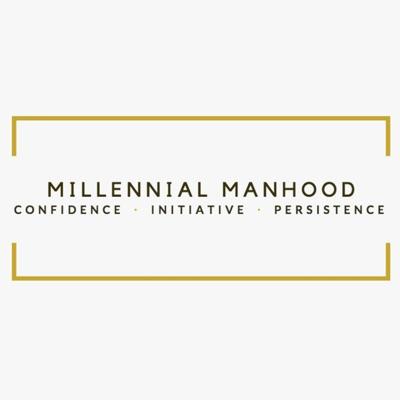 Millennial Manhood