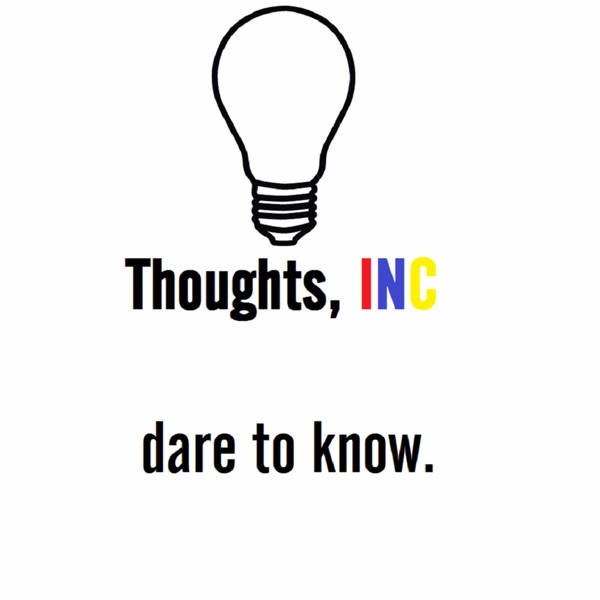 Thoughts, Inc.