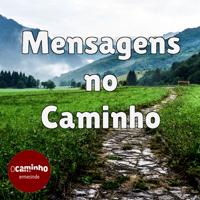 Mensagens no Caminho podcast