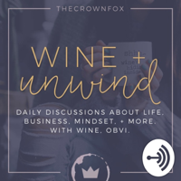 Wine + Unwind