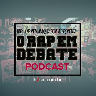 O RAP EM DEBATE:h2sm.com.br