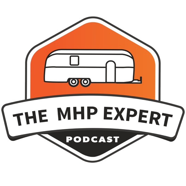 The Mobile Home Park Expert Podcast