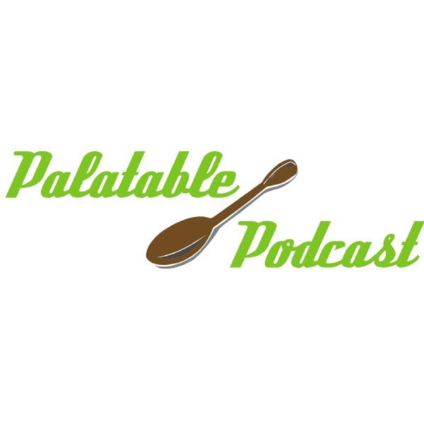 Palatable Podcast