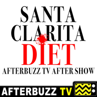 Santa Clarita Diet Reviews and After Show - AfterBuzz TV podcast