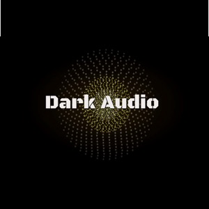 Dark Audio // Techno // House // Deep // Minimal // DJ Mixes