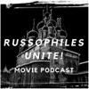 Russophiles Unite! Movie Podcast artwork
