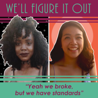 We'll Figure It Out podcast
