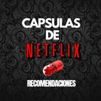 Capsulas de Netflix podcast