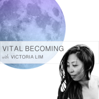 Vital Becoming podcast