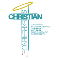 My Christian Experience podcast