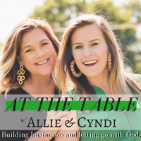 At The Table with Allie and Cyndi podcast