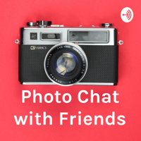 Photo Chat with Friends podcast