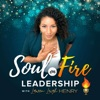 Soul on Fire Leadership with Lauren Leigh Henry