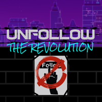 UnfollowTheRevolution podcast