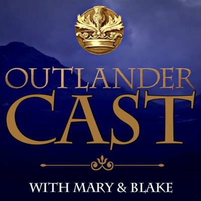 Outlander Cast: The Outlander Podcast With Mary & Blake:Blake Larsen