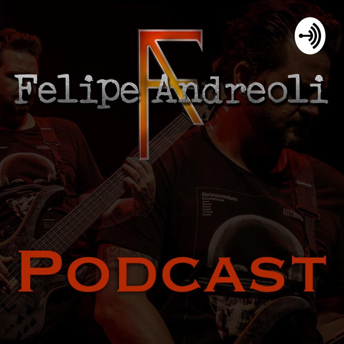 Felipe Andreoli's Podcast