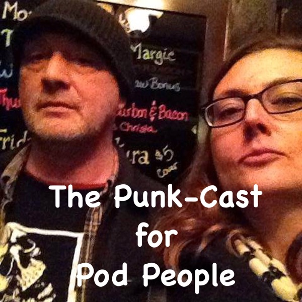 The Punk-Cast For Pod People
