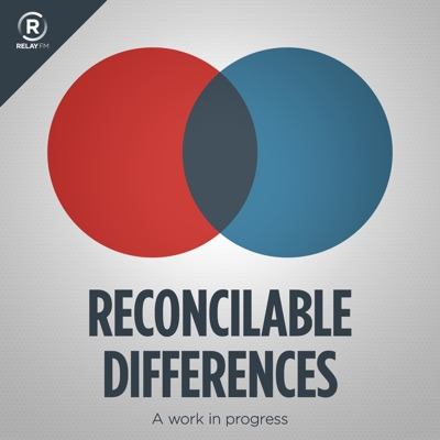 Reconcilable Differences:Relay FM