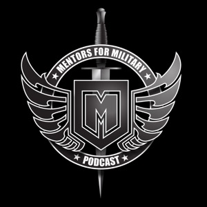 Mentors for Military Podcast