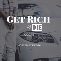 Get Rich or Die Podcast podcast