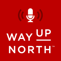 Way Up North podcast