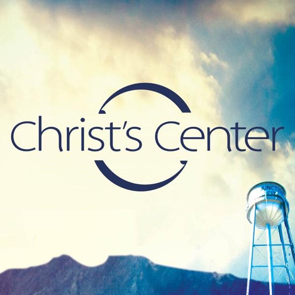 Christ's Center Church Messages