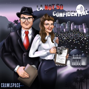 L.A. Not So Confidential: The Premier Forensic Psychology Podcast