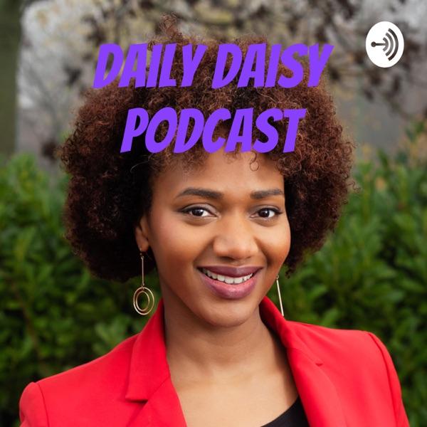Daily Daisy Podcast