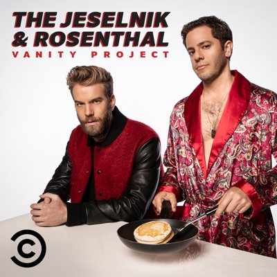 The Jeselnik & Rosenthal Vanity Project:Comedy Central & Anthony Jeselnik, Gregg Rosenthal