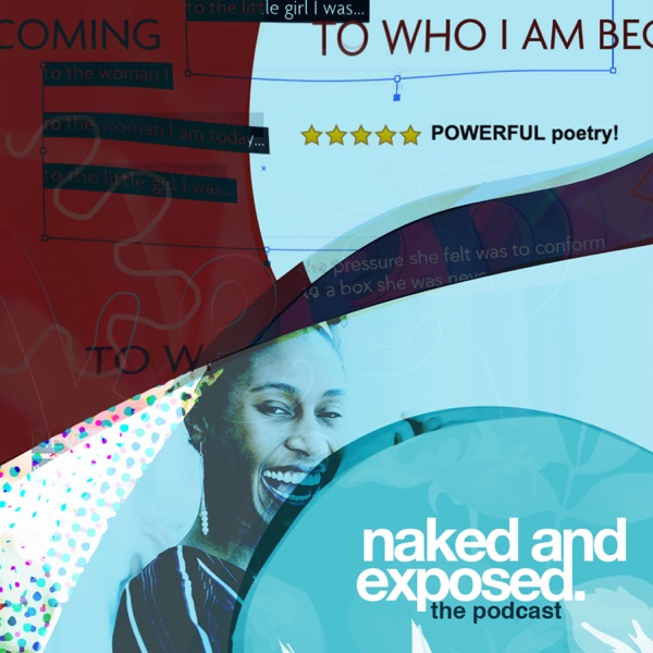 Naked and Exposed: The Podcast
