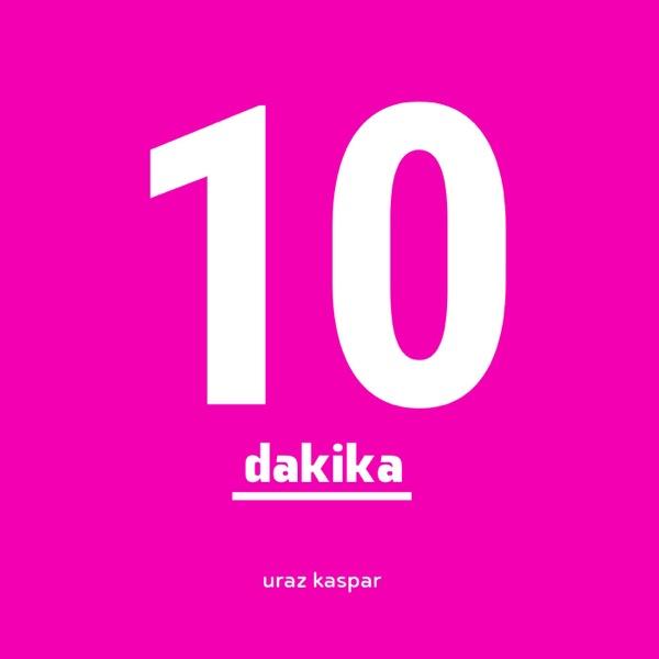 10 Dakika