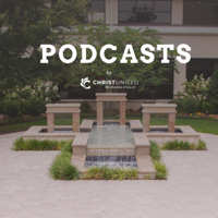 Christ United Methodist Church - Plano, TX podcast