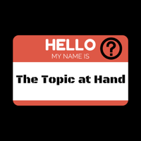 The Topic @ Hand podcast