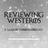 Reviewing Westeros: Game Of Thrones podcast