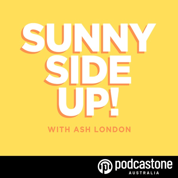 Sunny Side Up! with Ash London