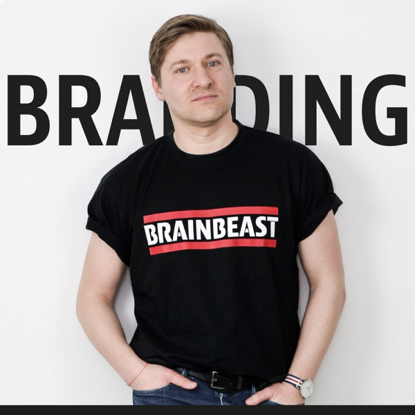 BRANDING LIKE A BRAINBEAST