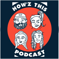 Howz This Podcast podcast