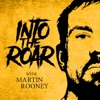 Into the Roar with Martin Rooney artwork