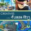 Creatives in the Florida Keys